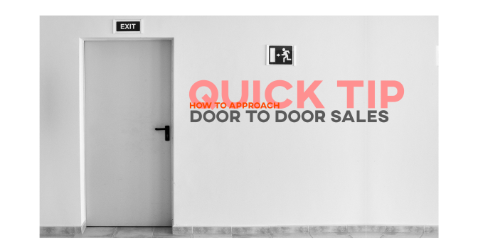 Quick Tip: How To Approach Door 2 Door Sales as a Digital Marketer