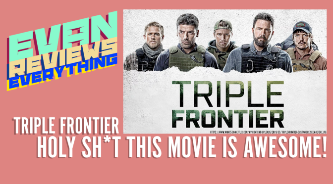 Triple Frontier Bomb Review (No Spoilers) | ERE